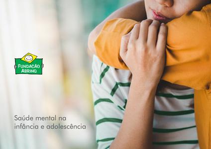 Saúde Mental na infância e adolescência